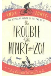 Trouble with Henry and Zoe -- Paperback ( by Jones, Andy ) [9781471142468]