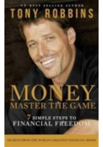 Money Master the Game : 7 Simple Steps to Financial Freedom - Paperback [9781471148613]