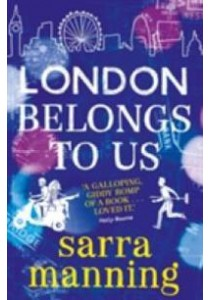 London Belongs to Us -- Paperback ( by Manning, Sarra ) [9781471404610]