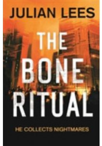 Bone Ritual (The Bone Ritual) -- Paperback ( by Lees, Julian ) [9781472123091]