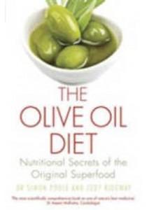 Olive Oil Diet : Nutritional Secrets of the Original Superfood -- Paperback [9781472138460]
