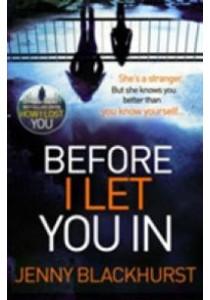 Before I Let You in : Thrilling Psychological Suspense [9781472235275]