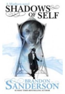 Shadows of Self : A Mistborn Novel (Mistborn) -- Paperback [9781473208230]