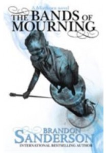Bands of Mourning : A Mistborn Novel (Mistborn) -- Paperback ( by Sanderson, Brandon ) [9781473208278]