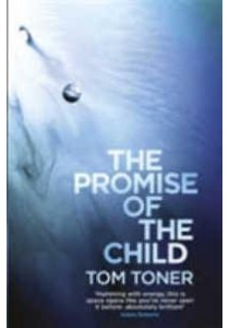Promise of the Child -- Paperback ( by Toner, Tom ) [9781473211377]