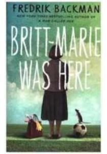 Britt-Marie Was Here [9781473640818]