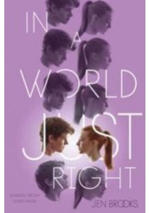 In a World Just Right (Reprint) ( by Brooks, Jen ) [9781481416610]