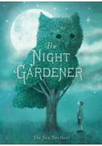 The Night Gardener ( by Fan, Terry/ Fan, Eric ) [9781481439787]