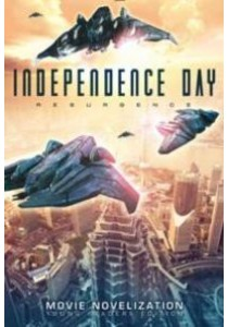 Independence Day Resurgence Movie Novelization : Young Readers Edition [9781481478588]