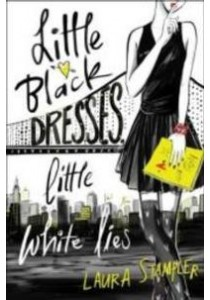 Little Black Dresses, Little White Lies ( by Stampler, Laura ) [9781481485203]