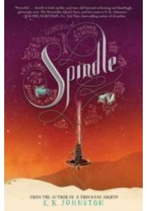 Spindle ( by Johnston, E. K. ) [9781484722282]