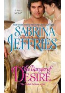 The Danger of Desire (The Sinful Suitors) ( by Jeffries, Sabrina ) [9781501144448]