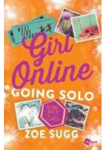 Going Solo (Girl Online) ( by Sugg, Zoe ) [9781501162114]