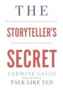 Storyteller's Secret : From Ted Speakers to Business Legends - Paperback [9781509814756]