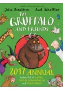 The Gruffalo and Friends Annual 2017 ( by Donaldson, Julia ) [9781509815098]