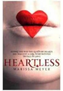 Heartless -- Paperback ( by Meyer Marissa ) [9781509818020]