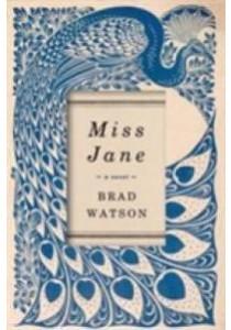 Miss Jane -- Paperback ( by Watson Brad ) [9781509834327]