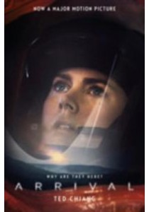 Arrival (Film-tie-in) ( by Chiang, Ted ) [9781509835904]