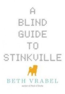 A Blind Guide to Stinkville (Reprint) ( by Vrabel, Beth ) [9781510703827]