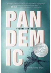 Pandemic (Reprint) ( by Ventresca, Yvonne ) [9781510703902]