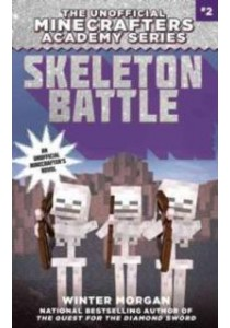 Skeleton Battle (Minecraft Gamer's Adventure) ( by Morgan, Winter ) [9781510705951]