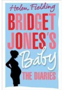 Bridget Jones's Baby : The Diaries ( by Fielding, Helen ) [9781524732400]