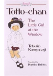 Totto-Chan : The Little Girl at the Window [9781568363912]