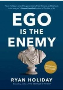 Ego Is the Enemy ( by Holiday, Ryan ) [9781591847816]