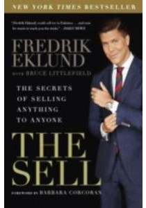 The Sell : The Secrets of Selling Anything to Anyone (Reprint) [9781592409525]