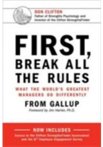 First, Break All the Rules : What the World's Greatest Managers Do Differently (Hardcover + Pass Code) ( by Gallup Press (COR)/ Harter, Jim, Ph.D. (FRW) ) [9781595621115]