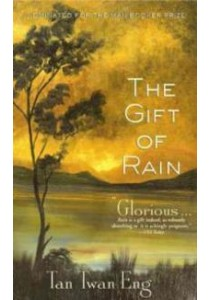 The Gift of Rain ( by Eng, Tan Twan ) [9781602860742]