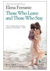 Those Who Leave and Those Who Stay (The Neapolitan Novels) ( by Ferrante, Elena/ Goldstein, Ann (NRT) ) [9781609452339]