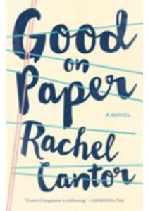 Good on Paper (Reprint) ( by Cantor, Rachel ) [9781612196084]