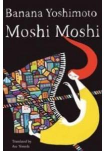 Moshi Moshi ( by Yoshimoto, Banana/ Yoneda, Asa (TRN) ) [9781619027862]