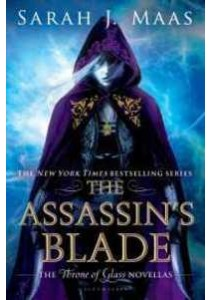 The Assassin's Blade : The Throne of Glass Novellas (Throne of Glass) (Reprint) ( by Maas, Sarah J. ) [9781619635173]