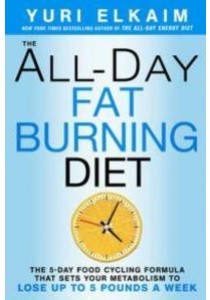 The All-Day Fat-Burning Diet ( by Elkaim, Yuri ) [9781623366056]