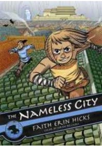 The Nameless City 1 (Nameless City) ( by Hicks, Faith Erin/ Bellaire, Jordie (CON) ) [9781626721562]