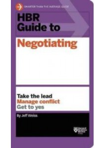 HBR Guide to Negotiating (Hbr Guide) ( by Weiss, Jeff ) [9781633690769]