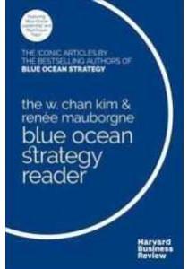 [Kim, W. Chan/ Mauborgne, Renee ] Blue Ocean Strategy Reader : The Iconic Articles (Books Kinokuniya)