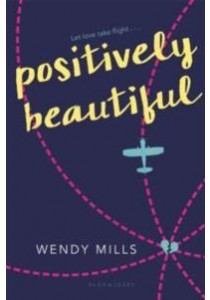 Positively Beautiful (Reprint) ( by Mills, Wendy ) [9781681190259]