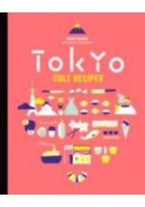 Tokyo Cult Recipes -- Hardback ( by Murota, Maori ) [9781743365953]