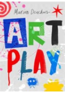 Art Play -- Paperback ( by Deuchars, Marion ) [9781780678764]