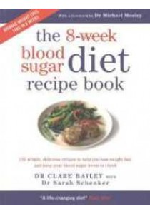 8-week Blood Sugar Diet Recipe Book -- Paperback ( by Bailey, Clare ) [9781780722931]