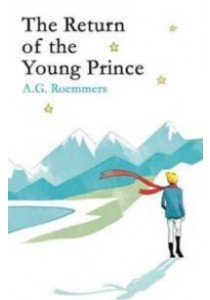 The Return of the Young Prince ( by Roemmers, A. G./ Brock, Ollie (TRN) ) [9781780749563]