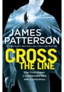 Cross the Line -- Paperback (English Language Edition) ( by Patterson, James ) [9781780892696]
