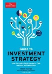 Economist Guide to Investment Strategy ( by Stanyer, Peter ) [9781781250723]