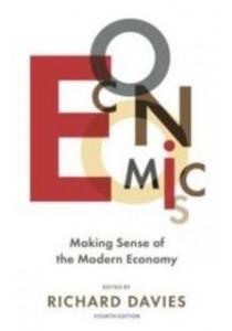Economist: Economics : Making Sense of the Modern Economy ( by Davies, Richard ) [9781781252345]