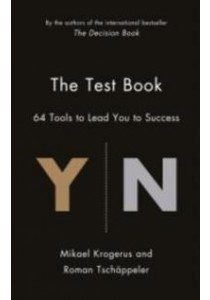 Test Book : 64 Tools to Lead You to Success (The Tschapeller and Kyogenus Collection) -- Hardback ( by Krogerus, Mikael/ Tschappeler, Roman ) [9781781253205]