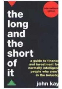 The Long and the Short of it: A Global Guide to Finance and Investment [9781781256770]
