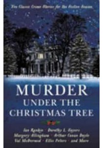 Murder under the Christmas Tree : Ten Classic Crime Stories for the Festive Season -- Paperback ( by Gayford, Cecily ) [9781781257913]